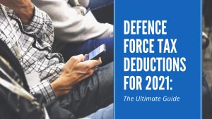 Defence Force Tax Deductions for 2021